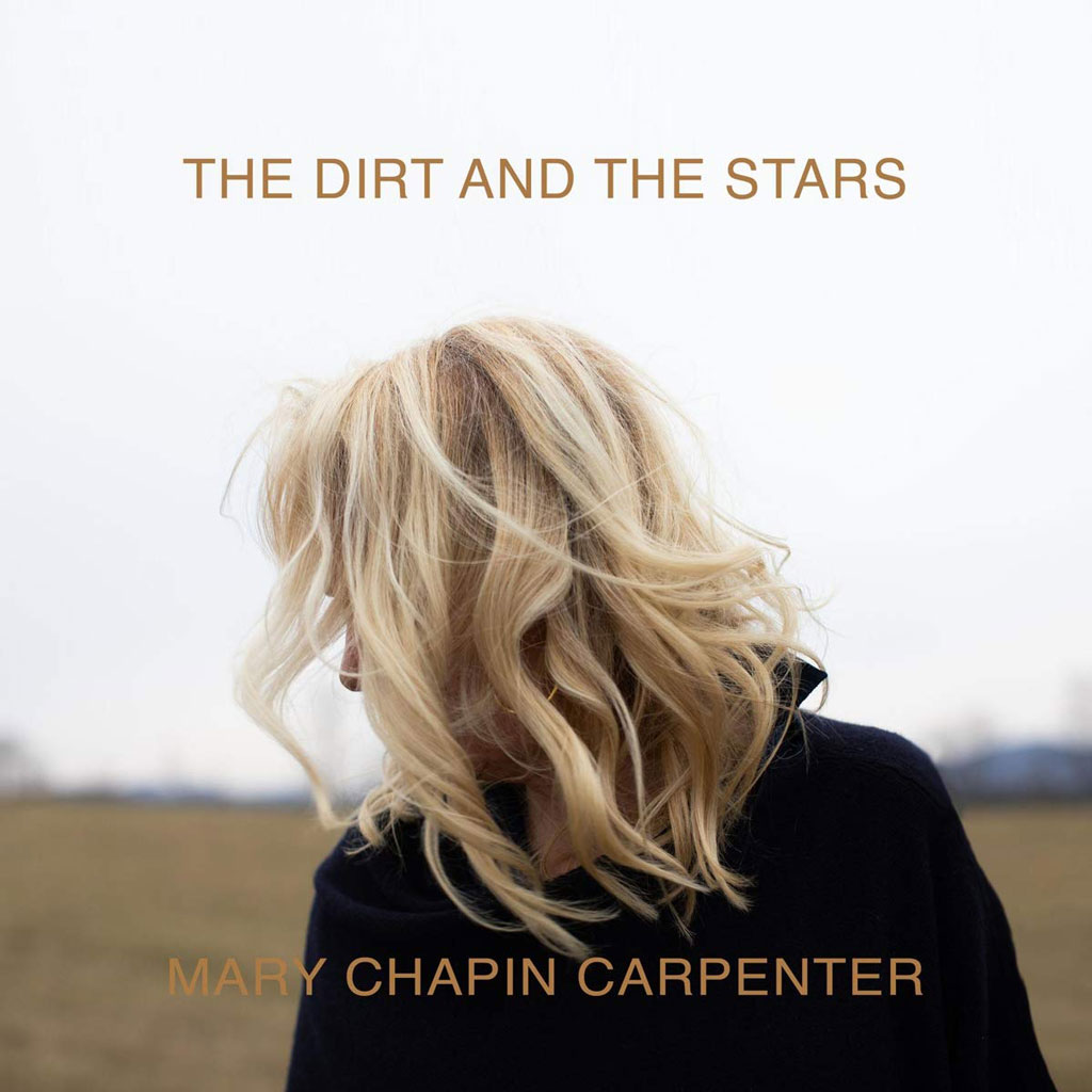 Mary Chapin Carpenter - The Dirt & The Stars (2LP Vinyl)