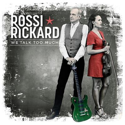 Francis Rossi & Hannah Rickard - We Talk Too Much (CD)