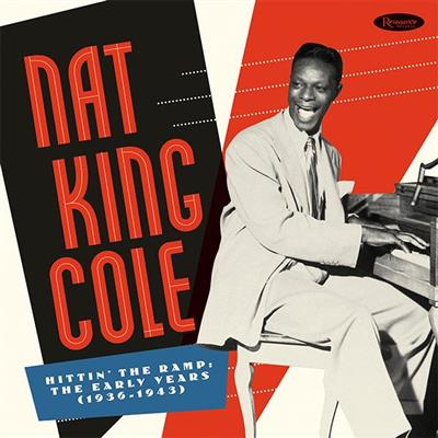 Nat King Cole - Hittin' the Ramp: The Early Years 1936-1943 (10LP Vinyl)