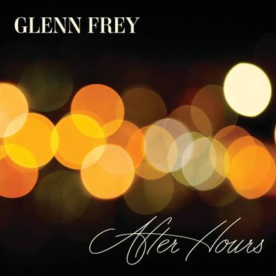 Glenn Frey - After Hours - Deluxe Edition