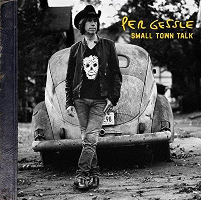 Per Gessle - Small Town Talk (CD)
