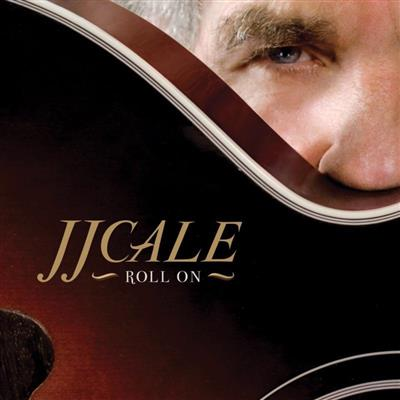 J.J. Cale - Roll On (Vinyl)