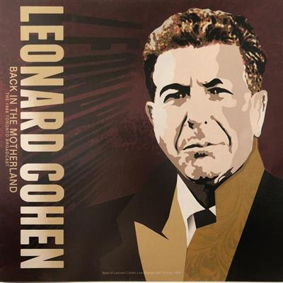 Leonard Cohen - Back In The Motherland: The 1988 Toronto Broadcast (Vinyl - 180 gram)