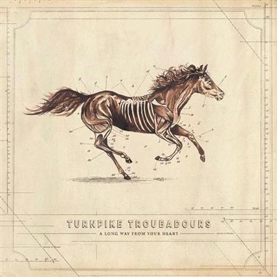 Turnpike Troubadours - A Long Way From Your Heart (Vinyl)