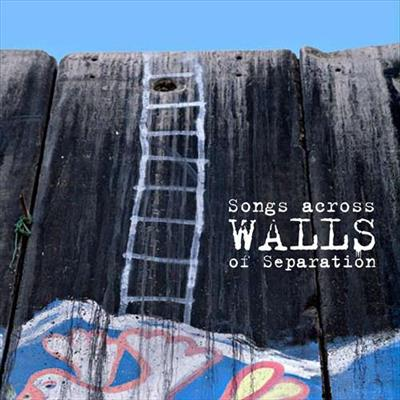 Songs Across Walls Of Separation - Diverse Artister