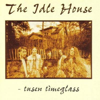 The Idle House - Tusen Timeglass
