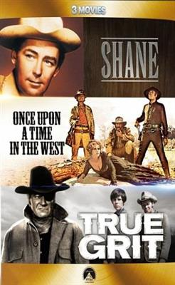 Shane / Once Upon The Time In The West / True Grit