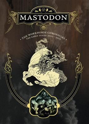 Mastodon - The Workhorse Chronicles (DVD)