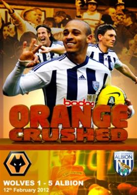 West Bromwich Albion: Orange Crushed - Wolves 1 - 5 Albion