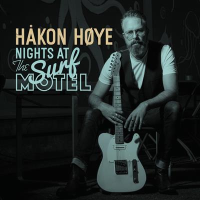 Håkon Høye - Nights At The Surf Motel (CD)