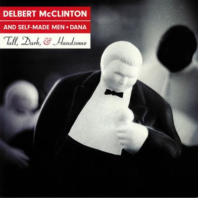 Delbert McClinton - Tall, Dark, & Handsome (Vinyl - 180gram)
