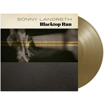 Sonny Landreth - Blacktop Run (Vinyl - Gold)