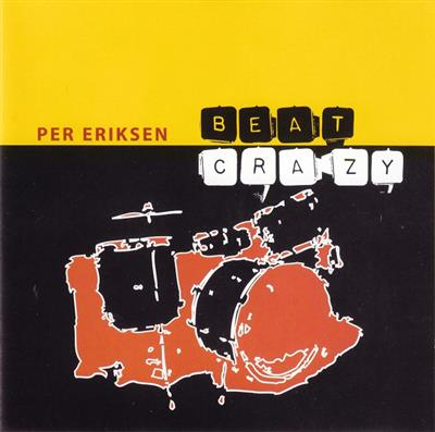 Per Eriksen - Beat Crazy (CD)