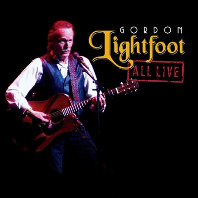 Gordon Lightfoot - All Live (2LP Vinyl)