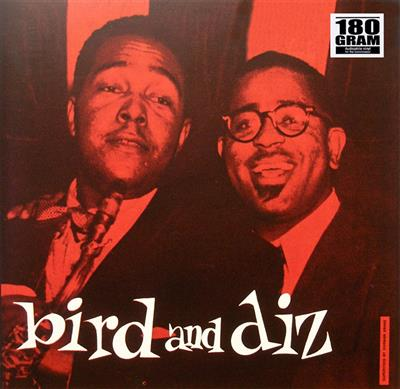 Charlie Parker & Dizzy Gillespie - Bird and Diz (Vinyl)