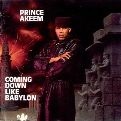 Prince Akeem - Coming Down Like Babylon (CD)