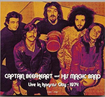 Captain Beefheart And The Magic Band - Live In Kansas City, 1974 (CD)