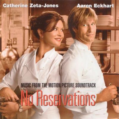 No Reservations (Music From The Motion Picture Soundtrack) - Filmusikk