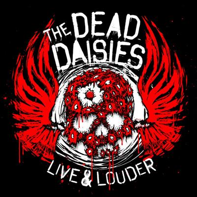 The Dead Daisies - Live & Louder (CD+DVD)