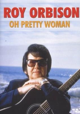 Roy Orbison - Oh Pretty Woman (DVD)