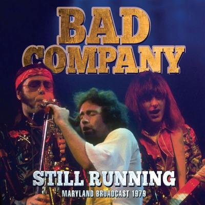 Bad Company - Still Running (CD)