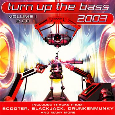 Turn Up The Bass 2003 Volume 1 (2CD) Diverse artister